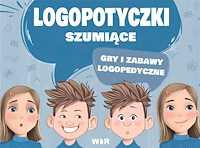 Logopotyczki szumiące Gry i zabawy logopedyczne
