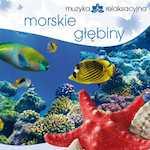 Muzyka relaksacyjna Morskie głębiny CD