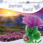 Muzyka relaksacyjna Ziemski świat CD