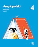 JĘZYK POLSKI. PODRĘCZNIK. KLASA 4 cz. 1