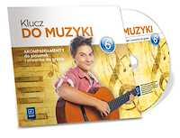 Klucz do muzyki. Akompaniamenty do piosenek i utworów CD audio SP kl.6