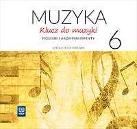 Klucz do muzyki Piosenki i akompaniamenty klasa 6 - 2 CD audio