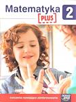 Edukacja wczesnoszkolna EW SZKOŁA NA MIARĘ kl. 2 Zeszyt ćwiczeńMatematyka PLUS