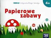 Wychowanie przedszkolne WP 4-latki Papierowe zabawy