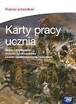 Historia i społeczeństwo PG POZNAĆ PRZESZŁOŚĆ.HISTISPOŁ cz. 3 Kartypracy ucznia Wojna i wojskowość