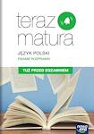 Język polski PG EXAM PREPARATION HUMANISTYKA ZP Tuż przed egzaminem