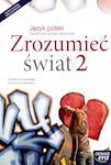 Język polski ZSZ Zrozumieć świat cz. 2 Podręcznik Lifting