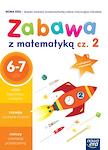 Zabawa z matematyką  Część 2 (6-7 lat)