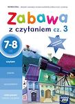 Edukacja wczesnoszkolna EW SZKOŁA NA MIARĘ Zeszyt ćwiczeń Zabawa z czytaniem cz. 3 (7-8 lat)