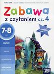 Edukacja wczesnoszkolna EW SZKOŁA NA MIARĘ Zeszyt ćwiczeń Zabawa z czytaniem cz. 4 (7-8 lat)