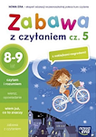 Edukacja wczesnoszkolna EW SZKOŁA NA MIARĘ Zeszyt ćwiczeń Zabawa z czytaniem cz. 5 (8-9 lat)