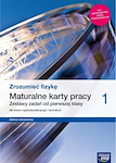 Fizyka PP ZROZUMIEĆ FIZYKĘ ZR RE cz. 1 Maturalne karty pracy zdziennikiem laboratoryjnym