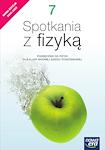 Fizyka SP SPOTKANIA Z FIZYKĄ RE ZM kl. 7 Podręcznik NOWA EDYCJA 2020- 2022