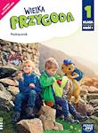 Edukacja wczesnoszkolna EW WIELKA PRZYGODA kl. 1 cz. 1 Podręcznik zintegrowany NOWOŚĆ! EDYCJA 2020-2022