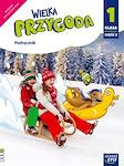 Edukacja wczesnoszkolna EW WIELKA PRZYGODA kl. 1 cz. 3 Podręcznik zintegrowany (4 edukacje)