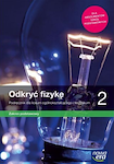 Fizyka PP ODKRYĆ FIZYKĘ ZP RE kl. 2 Podręcznik