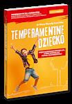 Temperamentne dziecko przewodnik dla rodziców