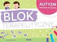 Autyzm Ćwiczenia stolikowe Blok terapeutyczny