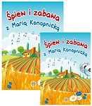 Śpiew i zabawa z Marią Konopnicką (Komplet książka +2 płyty CD)