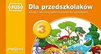 Dla przedszkolaków 3 Zabawy i ćwiczenia ogólnorozwojowe dla najmłodszych