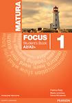 Matura Focus 1 Students Book + CD Podręcznik wieloletni A2/A2+